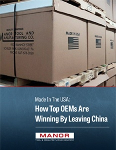 Manor_Tool_Made_In_the_USA_How_Top_OEMs_Are_Winning_By_Leaving_China-1.jpg